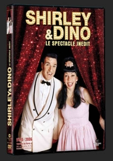 DVD Shirley & Dino Le Spectacle inédit !
